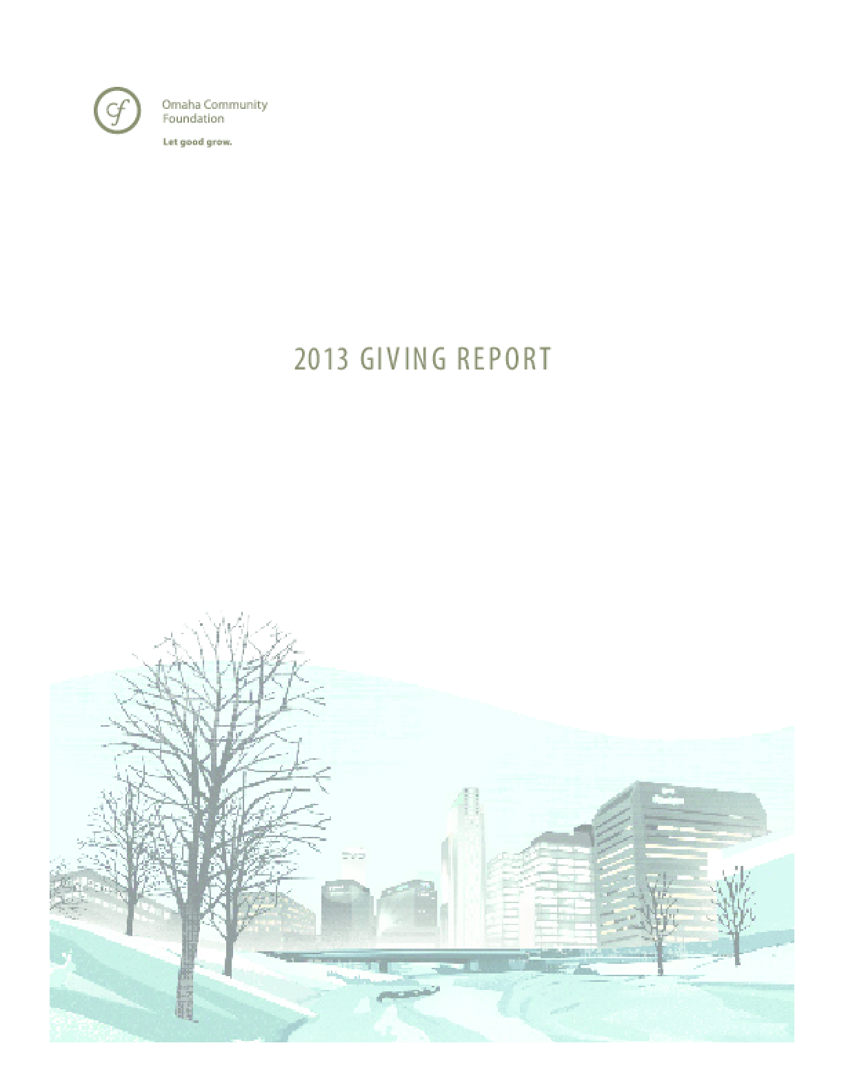 Omaha Community Foundation: 2013 Giving Report