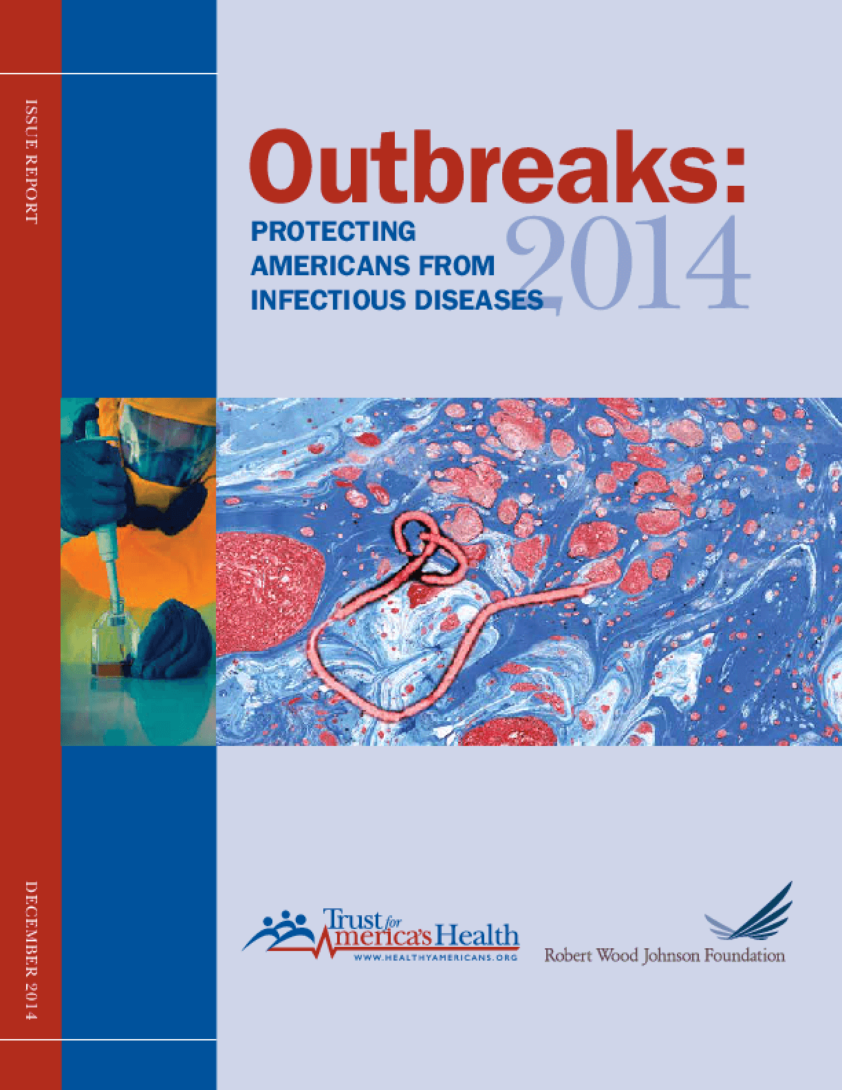 Outbreaks: Protecting Americans From Infectious Diseases 2014