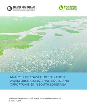Analysis of Coastal Restoration Workforce Assets, Challenges, and Opportunities in South Louisiana