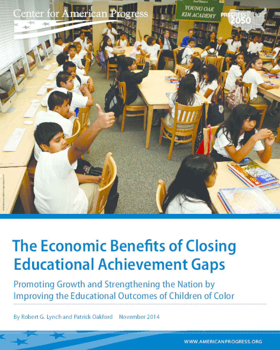 The Economic Benefits of Closing Educational Achievement Gaps: Promoting Growth and Strengthening the Nation by Improving the Educational Outcomes of Children of Color