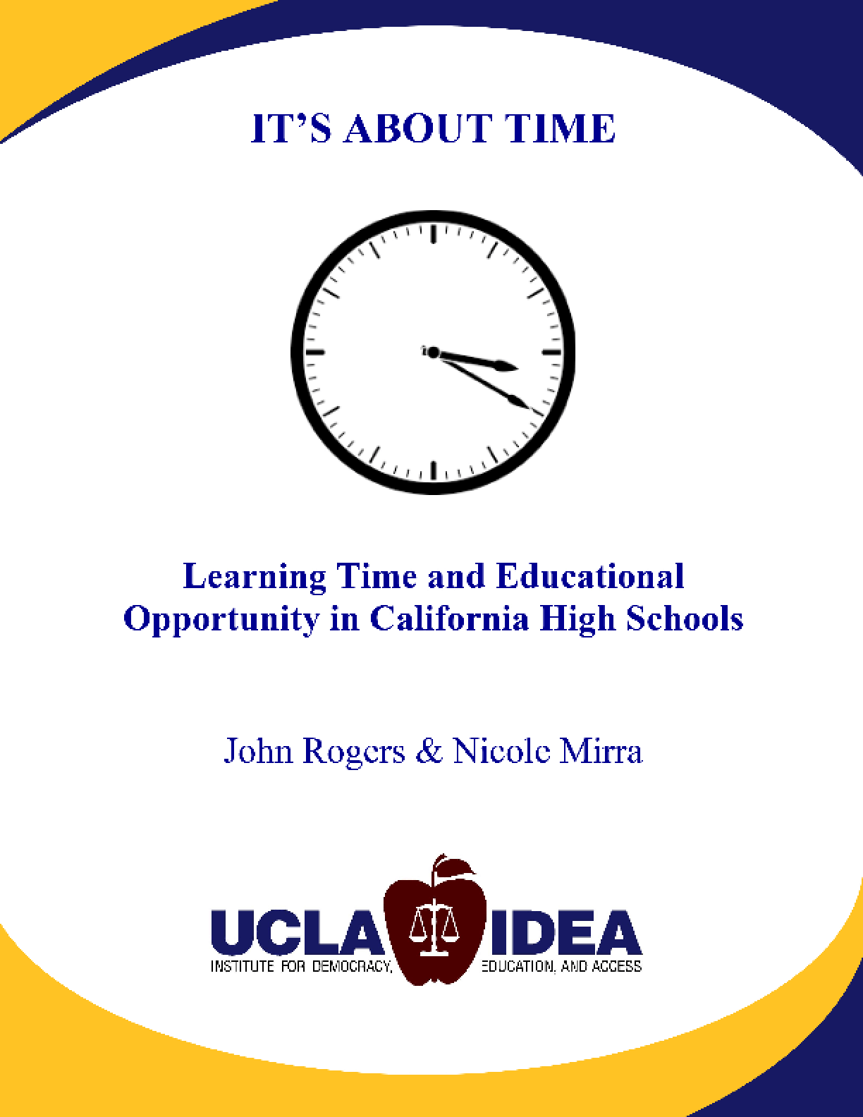 It's About Time: Learning Time and Educational Opportunity in California High Schools