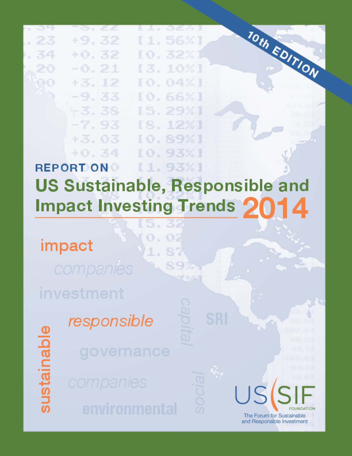Report On U.S. Sustainable, Responsible and Impact Investing Trends 2014