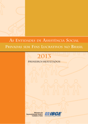 As entidades de assitência social privadas sem fins lucrativos no Brasil 2013 : primeiros resultados