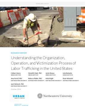 Understanding the Organization, Operation, and Victimization Process of Labor Trafficking in the United States
