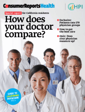 Special Report for California Residents: How Does Your Doctor Compare