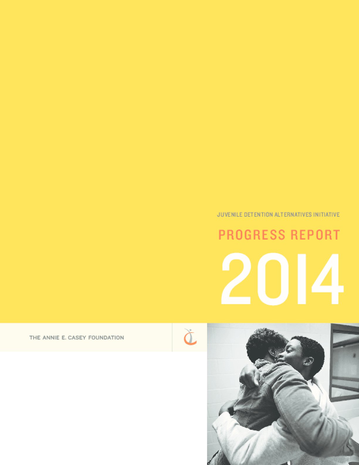 Juvenile Detention Alternatives Initiative Progress Report 2014