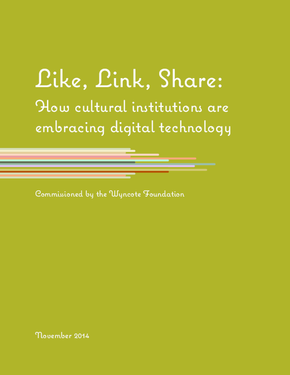 Like, Link, Share: How Cultural Institutions Are Embracing Digital Technology