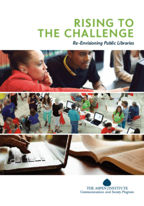 Rising to the Challenge: Re-envisioning Public Libraries