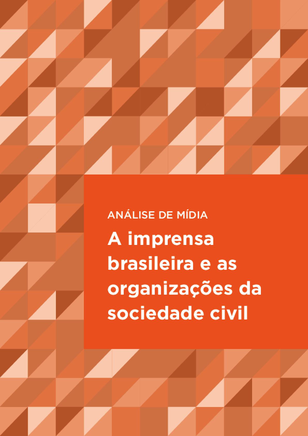 Análise de mídia: a imprensa brasileira e as organizações da sociedade civil