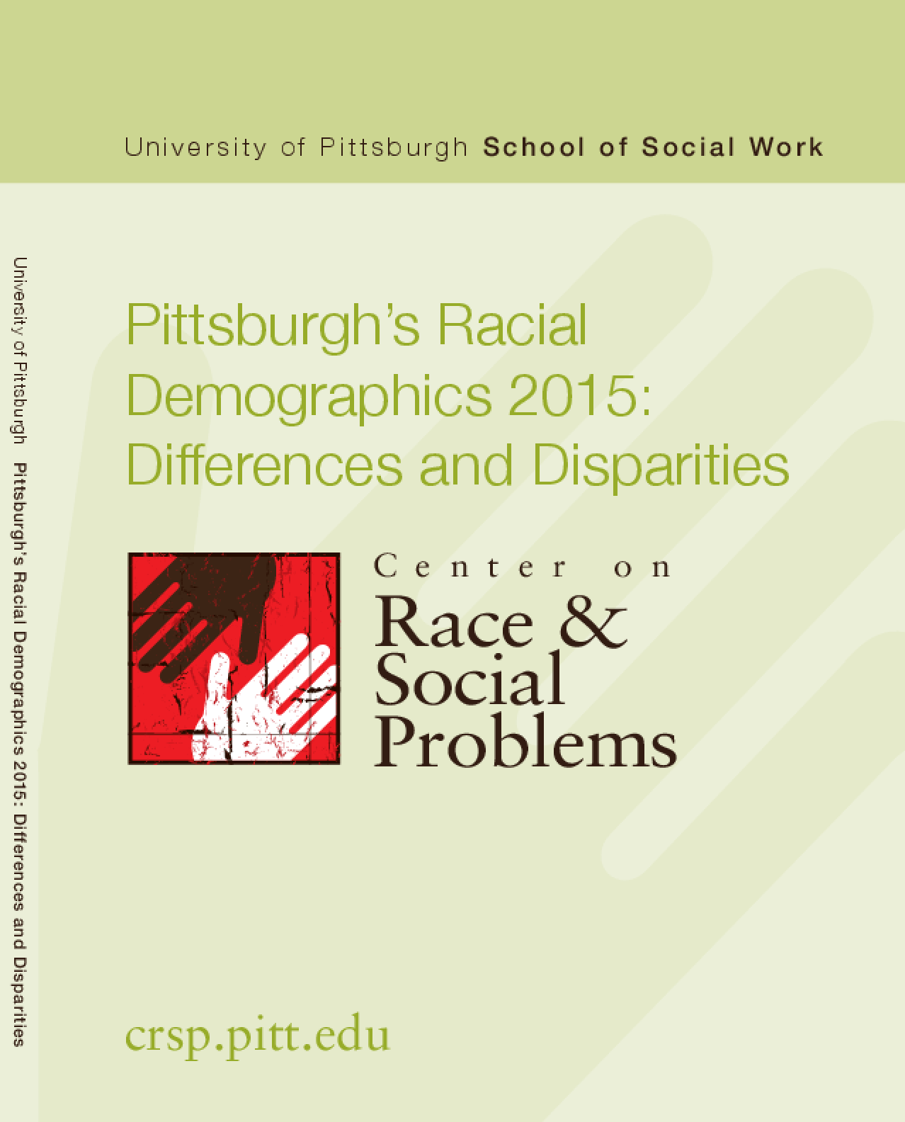 Pittsburgh's Racial Demographics 2015: Differences and Disparities