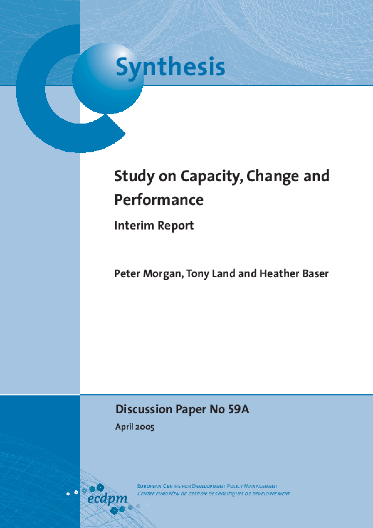 Study on Capacity, Change and Performance: Interim Report