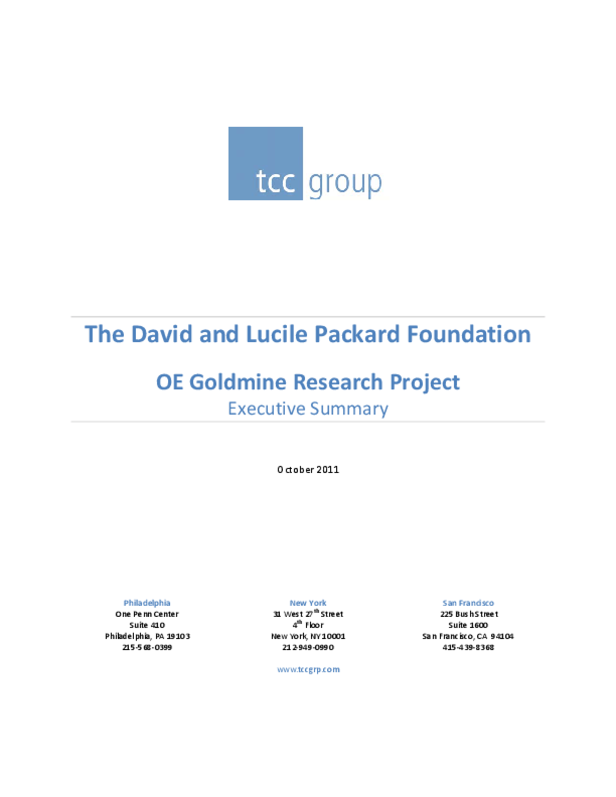 The David and Lucile Packard Foundation OE Goldmine Research Project: Executive Summary