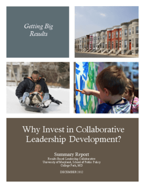 Why Invest in Collaborative Leadership Development? Summary Report