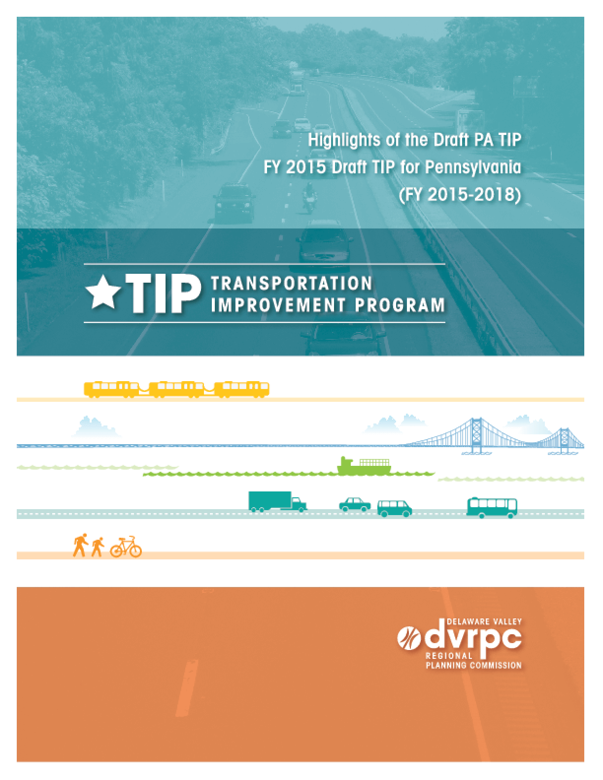 Highlights of the DVRPC FY2015 Transportation Program (TIP) for Pennsylvania