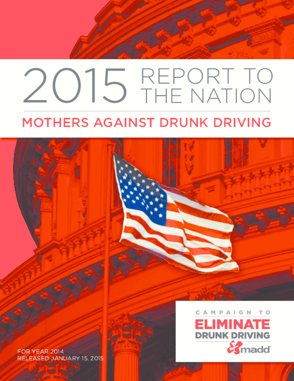 2014 Report to the Nation: Mothers Against Drunk Driving