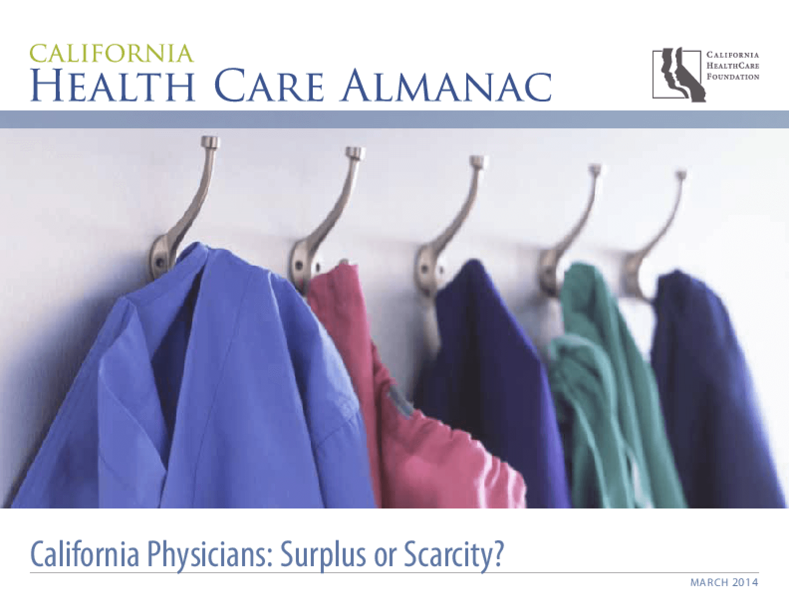 California Health Care Almanac: California Physicians - Surplus or Scarcity?
