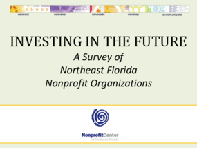 Investing In The Future: A Survey of Northeast Florida Nonprofit Organizations