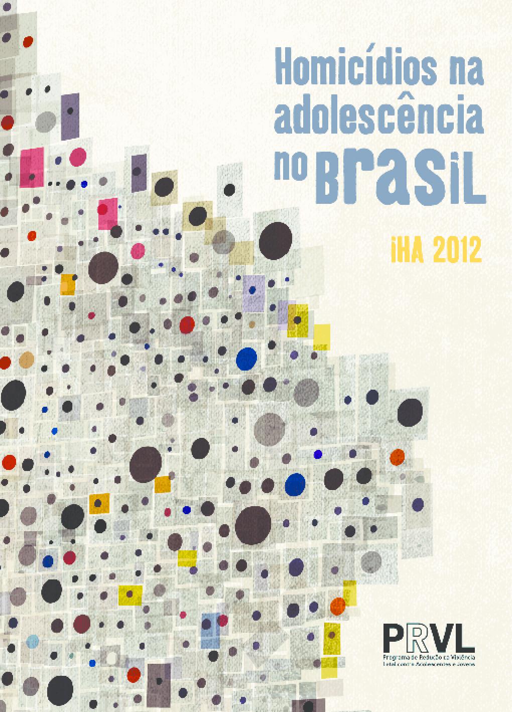 Homicídios na adolescência no Brasil