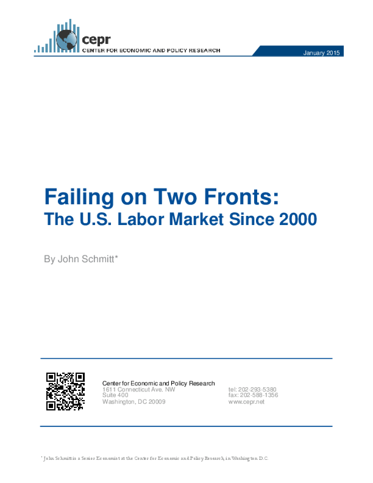 Failing on Two Fronts: The U.S. Labor Market Since 2000