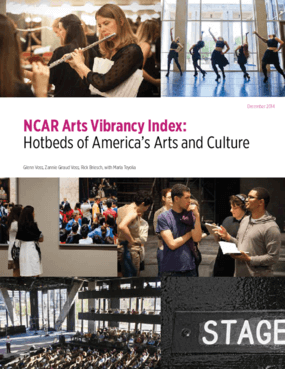 NCAR Arts Vibrancy Index: Hotbeds of America's Arts and Culture