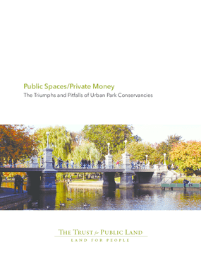 Public Spaces/Private Money: The Triumphs and Pitfalls of Urban Park Conservancies