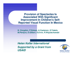 Provision of Spectacles Is Associated With Significant Improvement In Children's Self Reported Visual Function In Mexico
