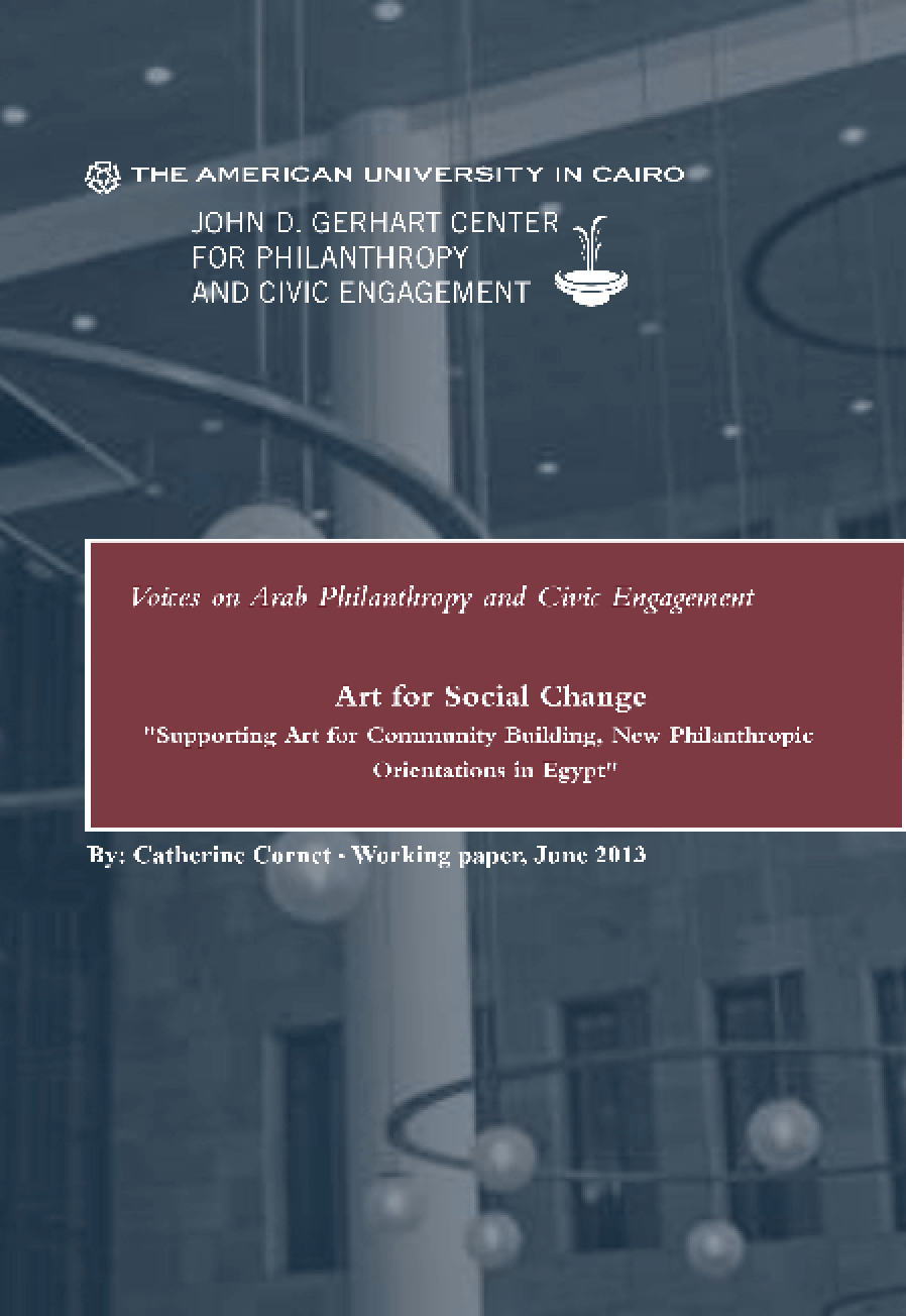 Art for Social Change: Supporting Art for Community Building, New Philanthropic Orientations in Egypt
