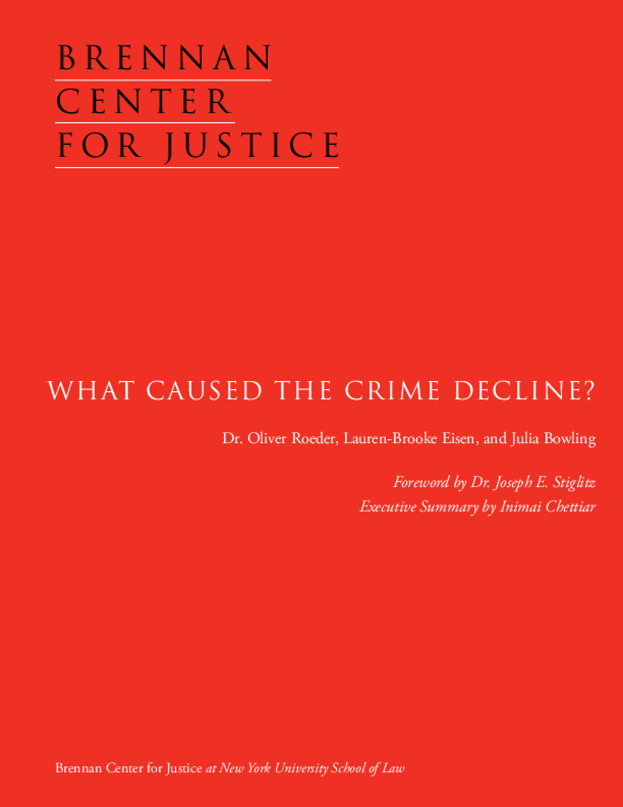 What Caused the Crime Decline?