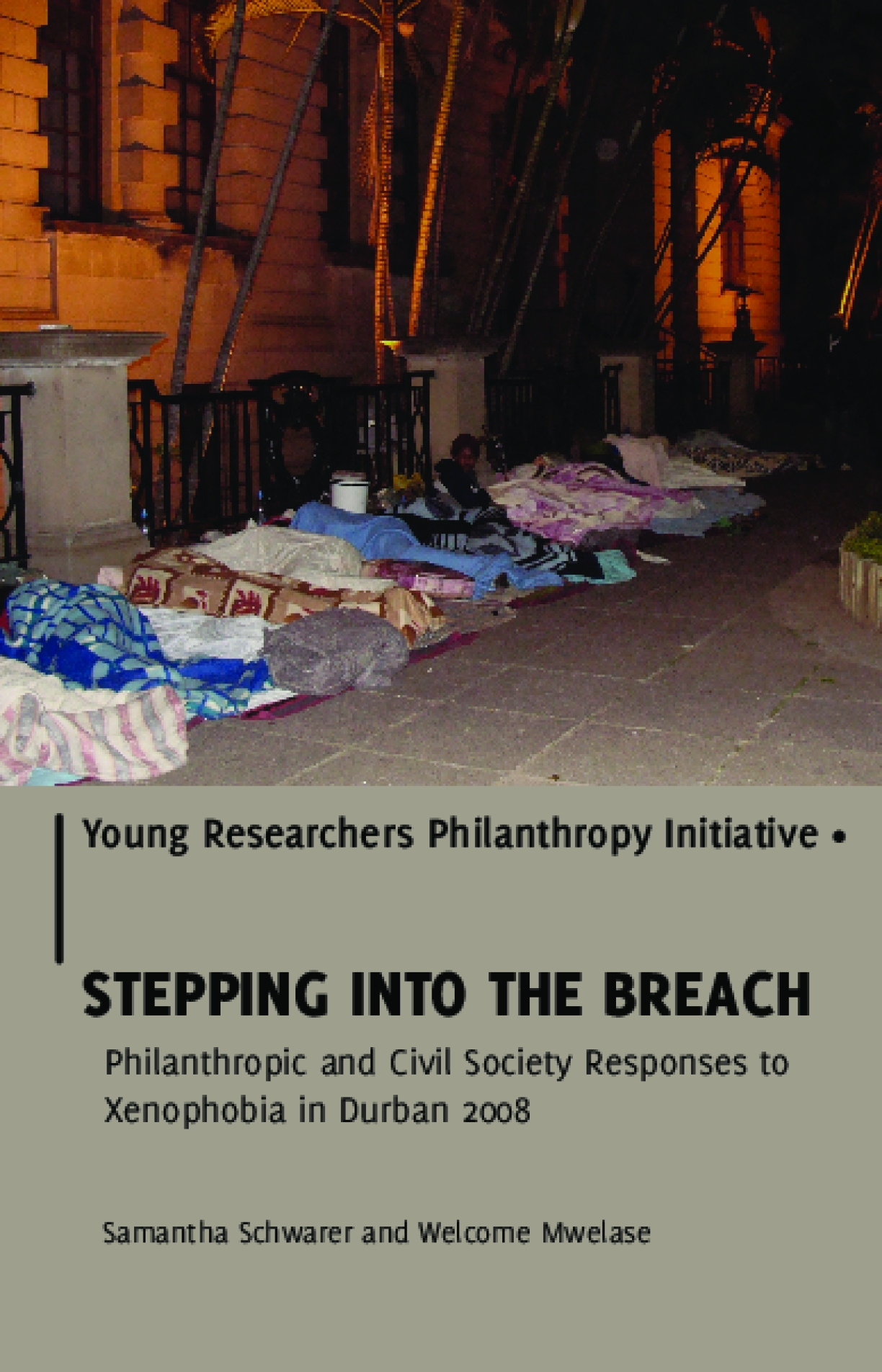 Stepping Into the Breach: Philanthropic and Civil Society Responses to Xenophobia in Durban 2008