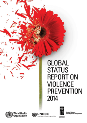 Global Status Report on Violence Prevention 2014