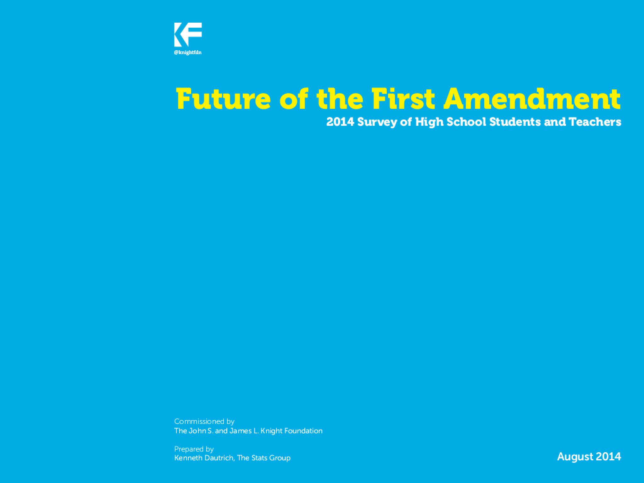 Future of the First Amendment: 2014 Survey of High School Students and Teachers