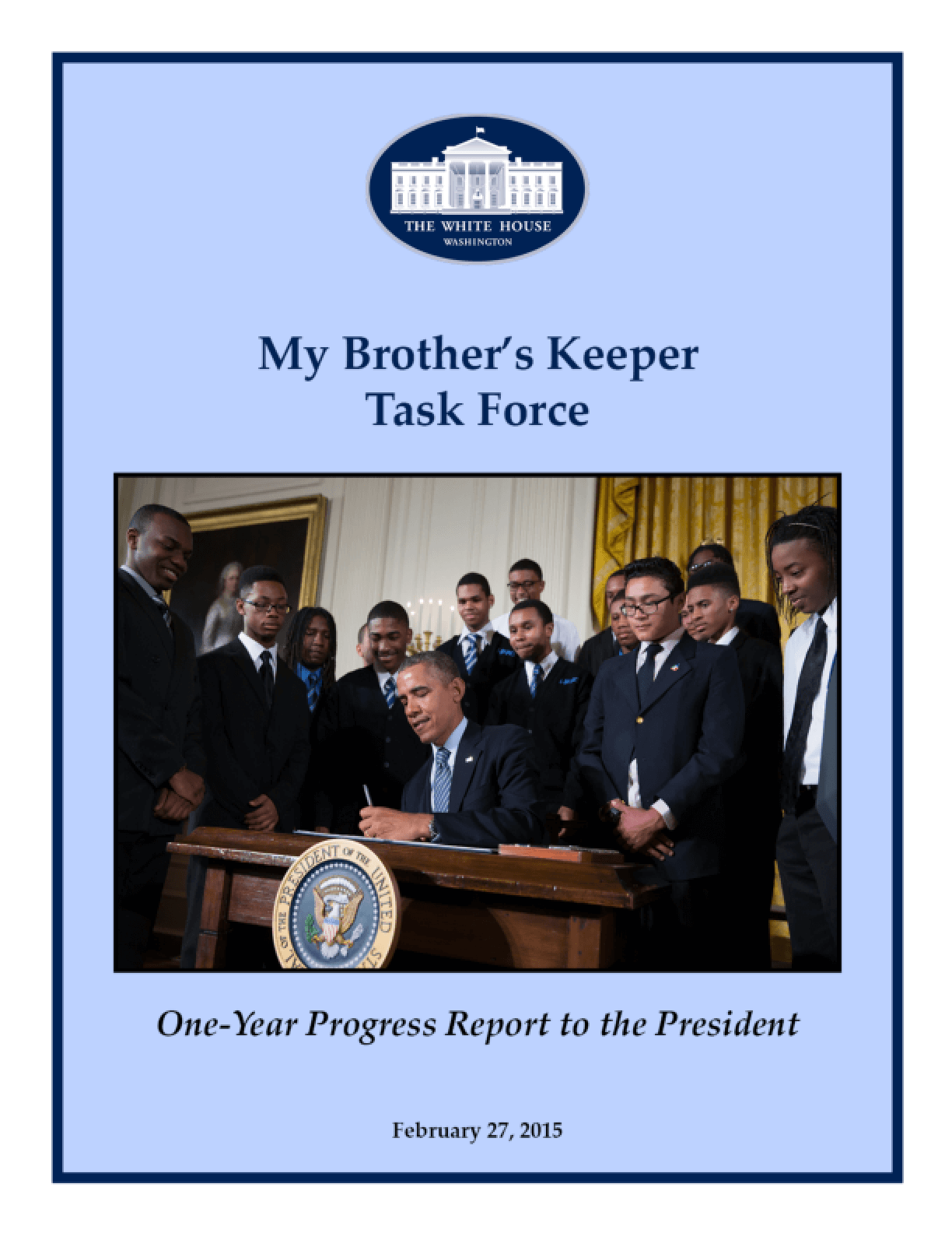My Brother's Keeper Task Force: One-Year Progress Report to the President