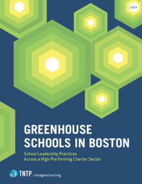 Greenhouse Schools in Boston: School Leadership Practices Across a High-Performing Charter Sector