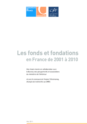 Fondations en France 2001 - 2010 : Une Décennie d'Innovation, de Création et de Diversification