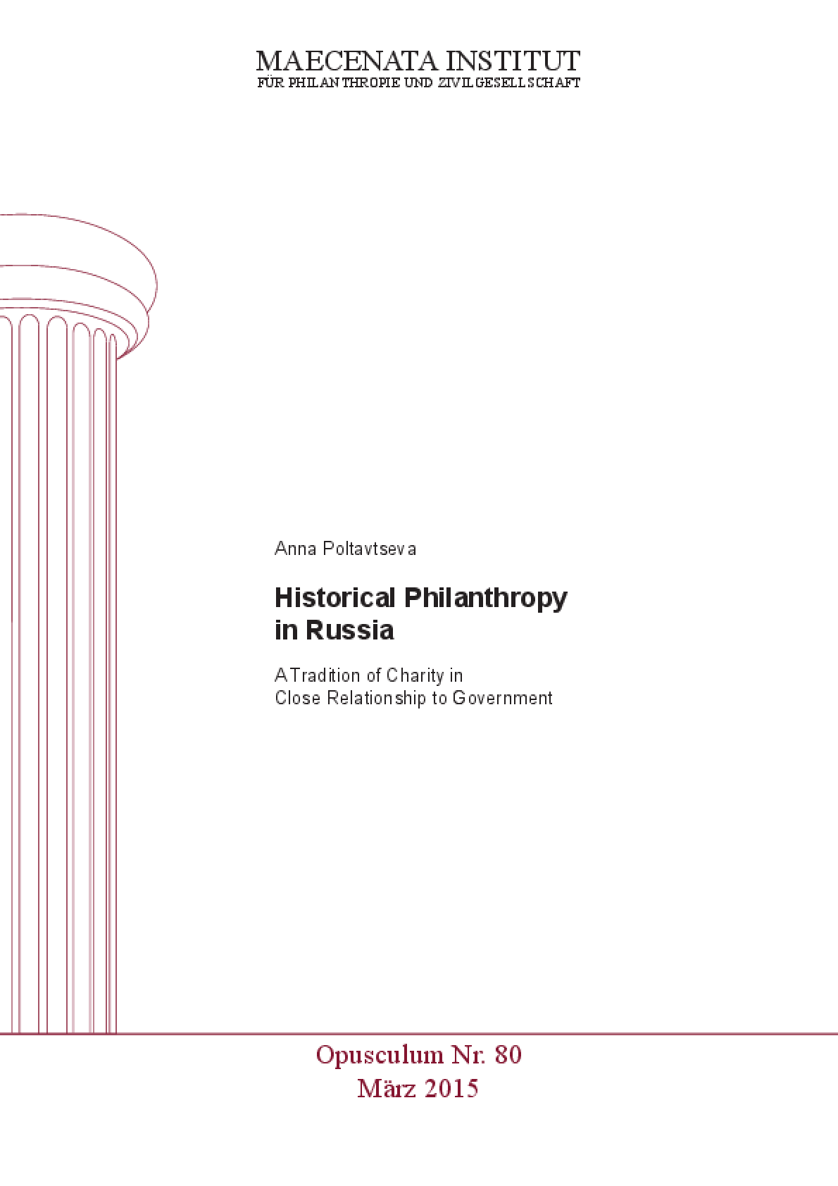 Historical Philanthropy in Russia : A Tradition of Charity in Close Relationship to Government