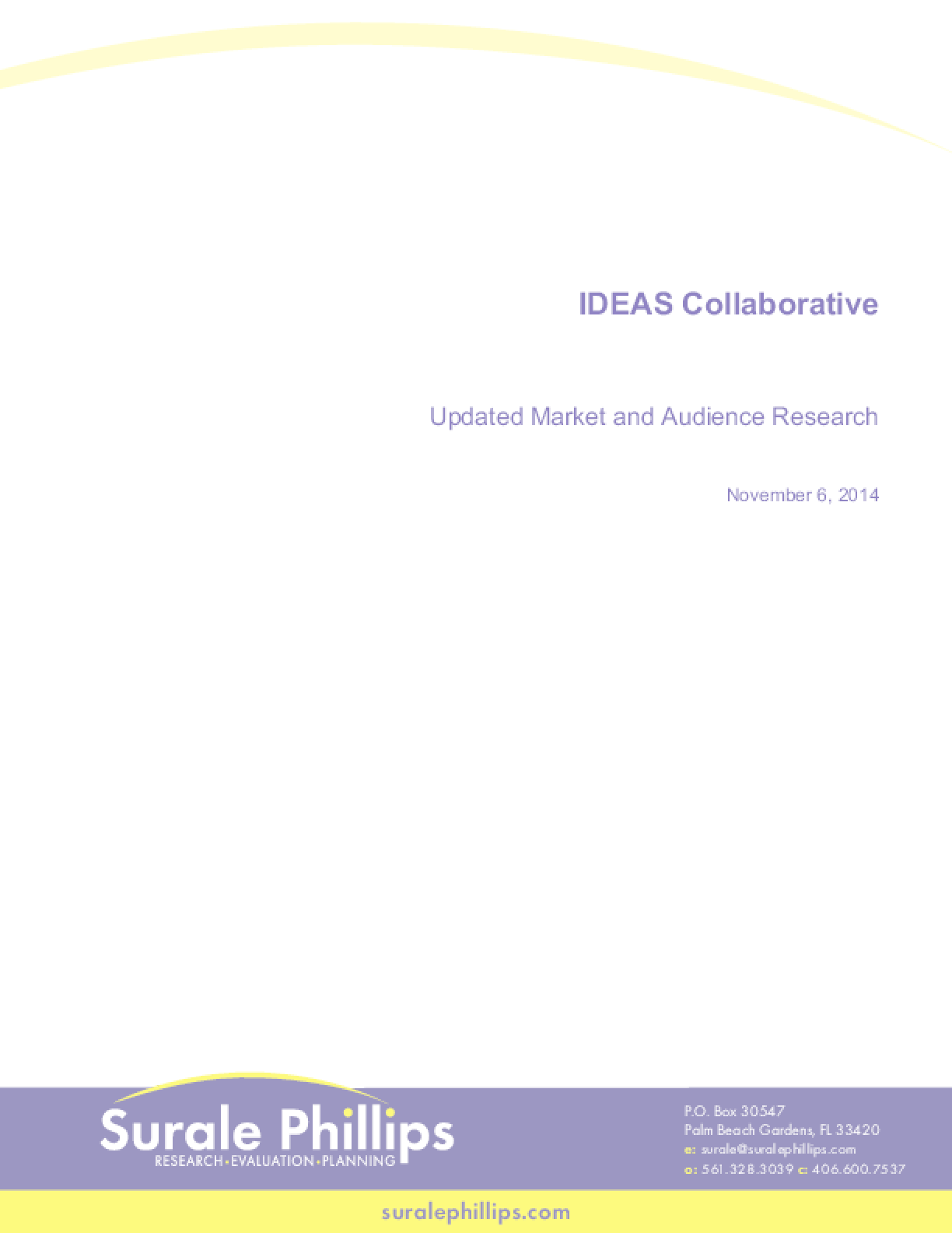 IDEAS Collaborative: Updated Market and Audience Research