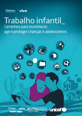 Trabalho infantil caminhos para reconhecer, agir e proteger crianças e adolescentes