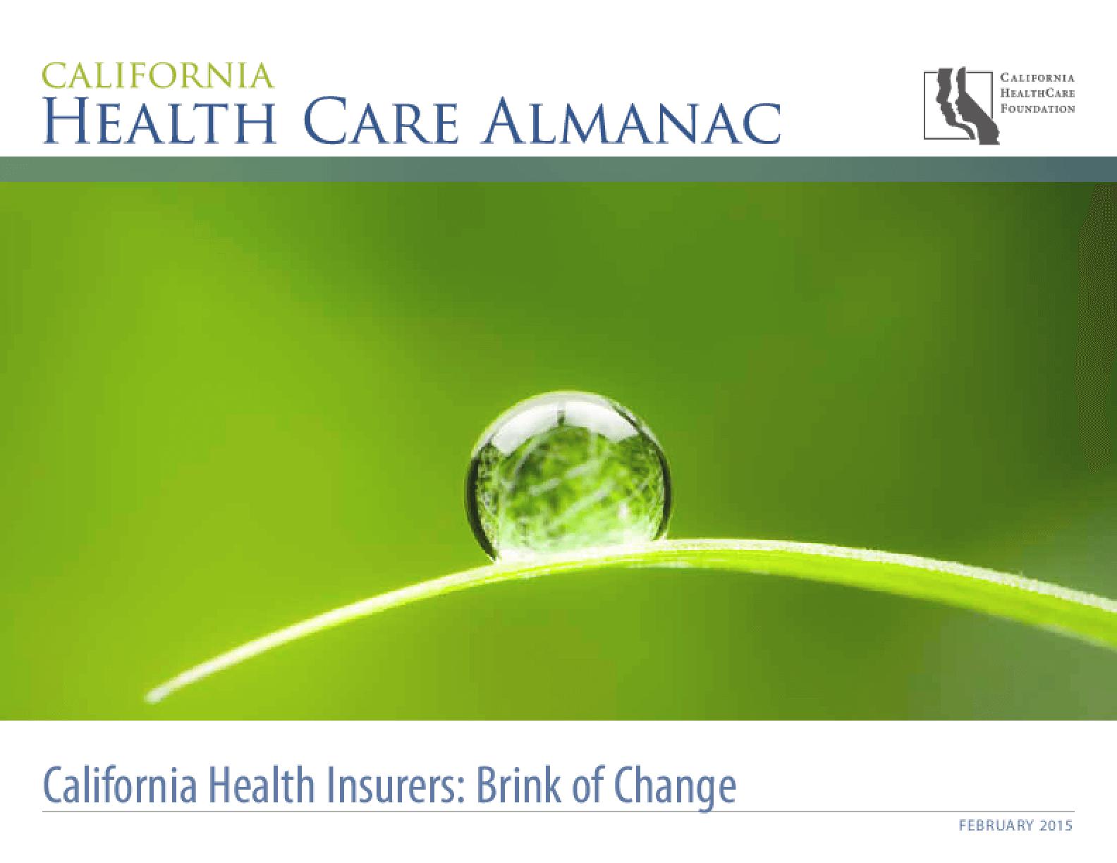 California Health Insurers: Brink of Change