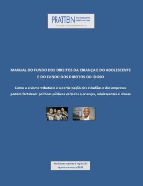 Manual do fundo dos direitos da criança e do adolescente e do fundo dos direitos do idoso