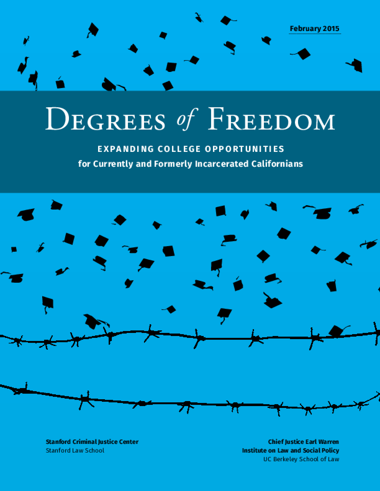 Degrees of Freedom: Expanding College Opportunities - for Currently and Formerly Incarcerated Californians