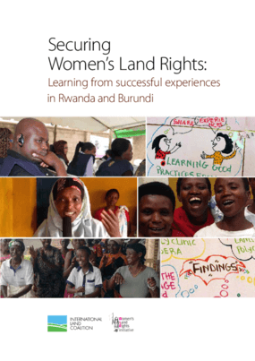 Securing Women's Land Rights: Learning From Successful Experiences in Rwanda and Burundi