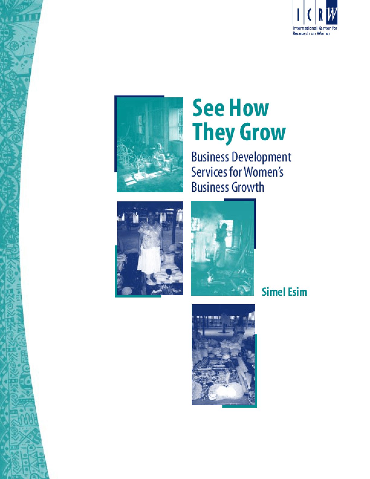 See How They Grow: Business Development Services for Women's Business Growth