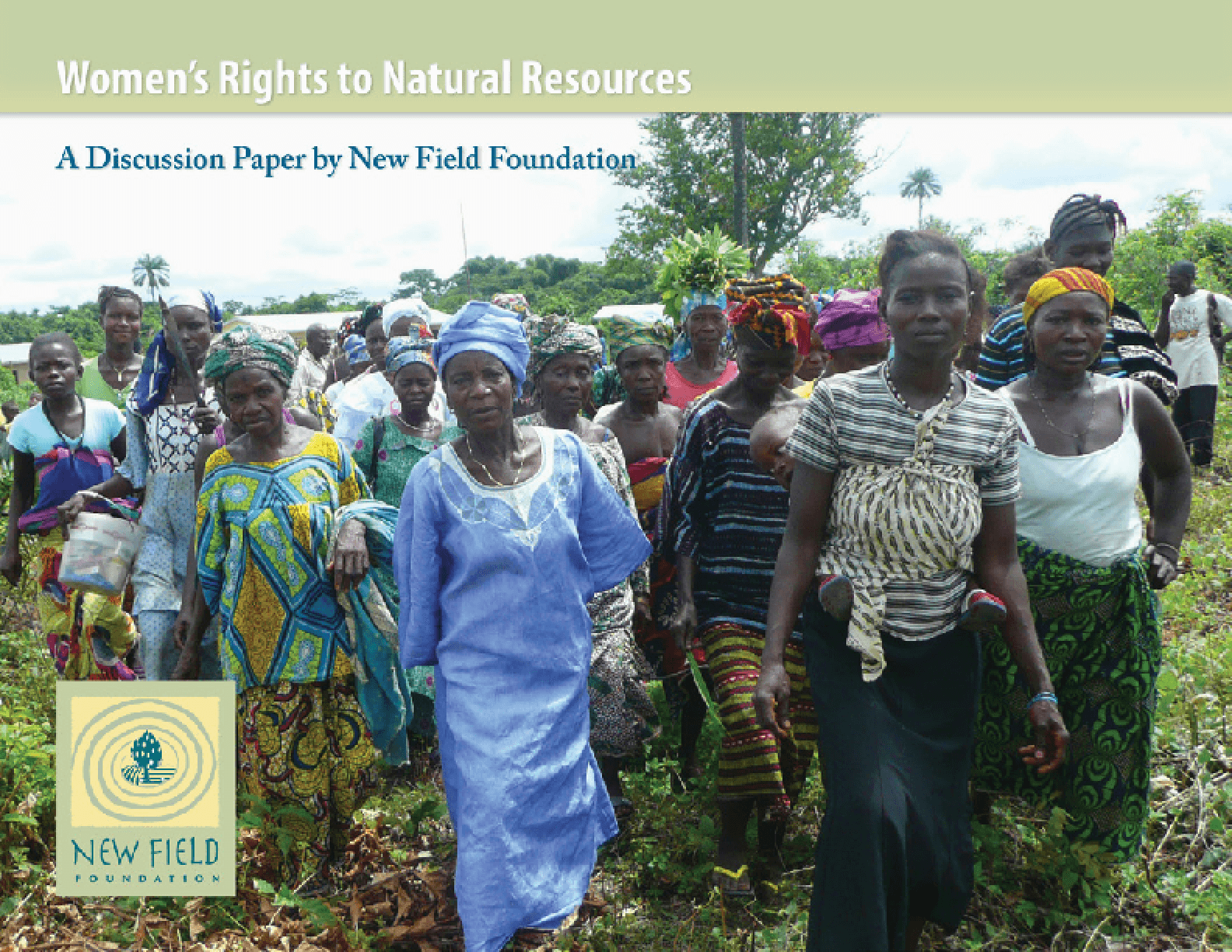 Women's Rights to Natural Resources: A Discussion Paper by New Field Foundation