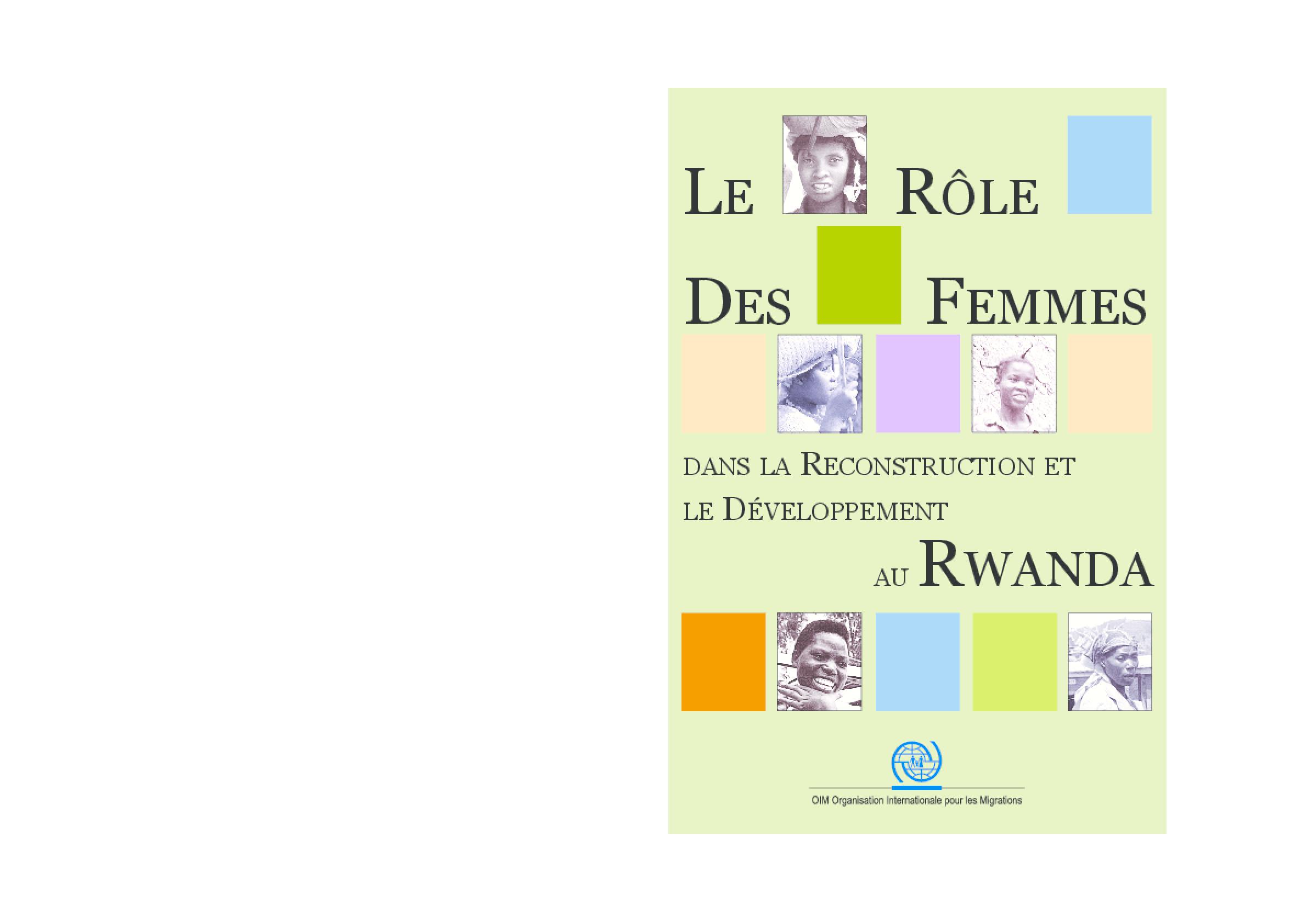 Le renforcement du rôle des femmes dans la reconstruction nationale et le développement économique au Rwanda