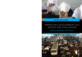Improving Development Aid Design and Evaluation: Plan for Sailboats, Not Trains