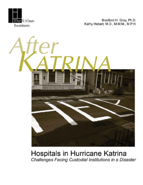 Hospitals in Hurricane Katrina: Challenges Facing Custodial Institutions in a Disaster
