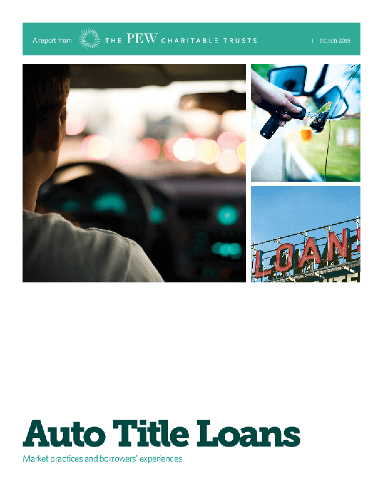 Auto Title Loans: Market Practices and Borrowers' Experiences