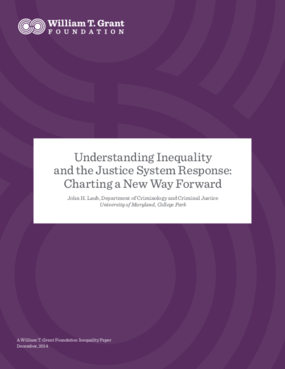 Understanding Inequality and the Justice System Response: Charting a New Way Forward
