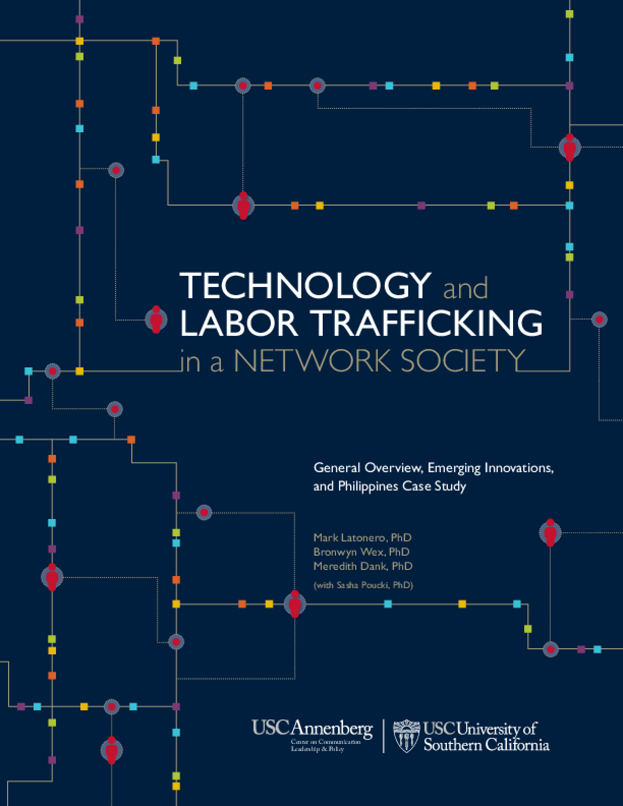 Technology and Labor Trafficking: in a Network Society - General Overview, Emerging Innovations, and Phillippines Case Study