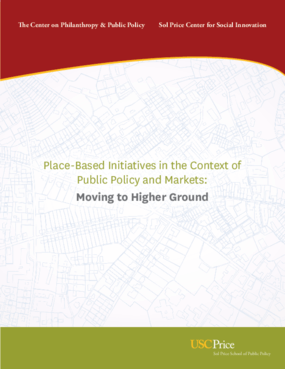 Place-Based Initiatives in the Context of Public Policy and Markets: Moving to Higher Ground